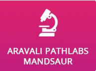 Aravali Pathlabs Mandsaur