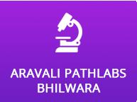 Aravali Pathlabs Bhilwara