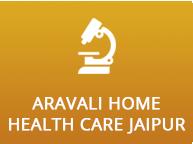 Aravali Home Health Care Jaipur